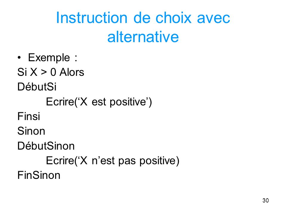 Instruction de choix avec alternative