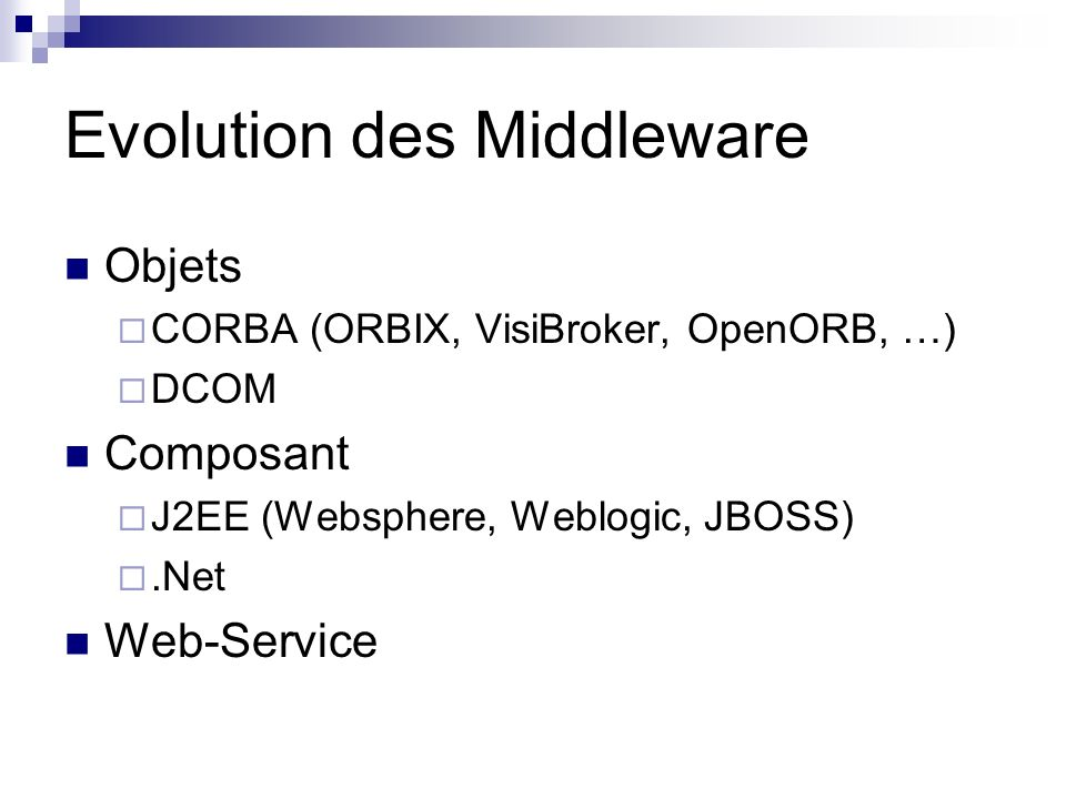 Evolution des Middleware