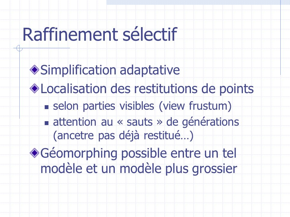 Raffinement sélectif Simplification adaptative