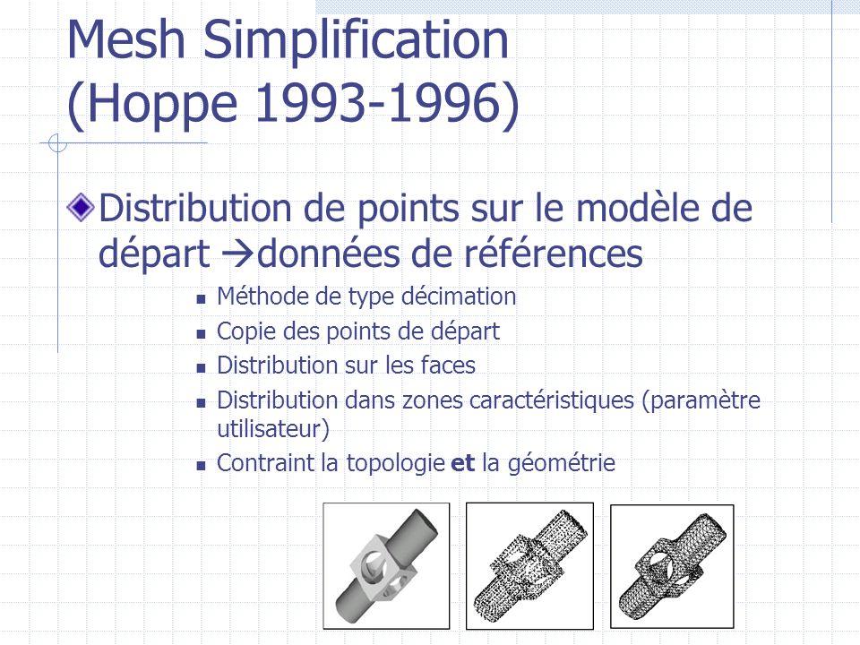 Mesh Simplification (Hoppe )
