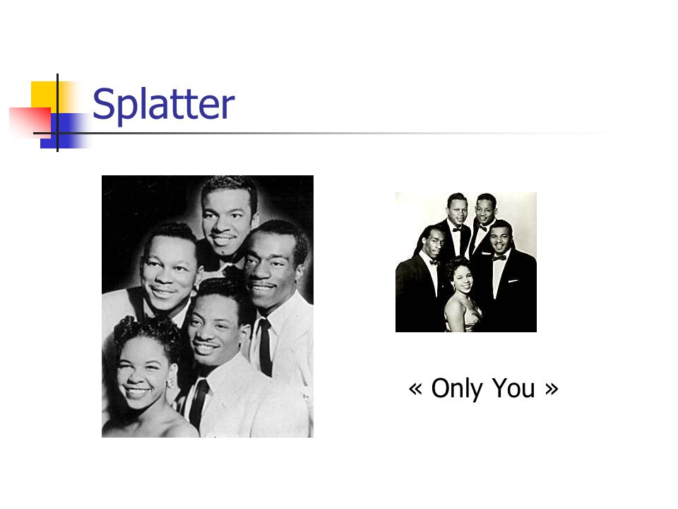Splatter « Only You »