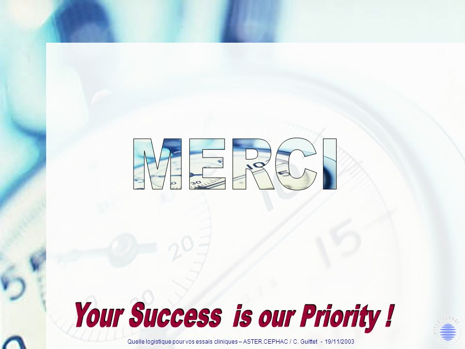 MERCI Your Success is our Priority !