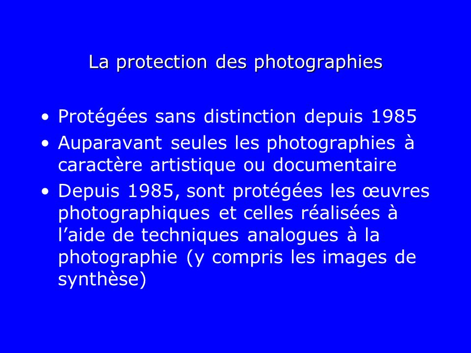 La protection des photographies
