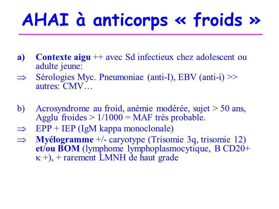 AHAI à anticorps « froids »