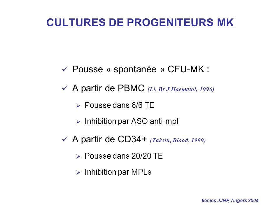 CULTURES DE PROGENITEURS MK