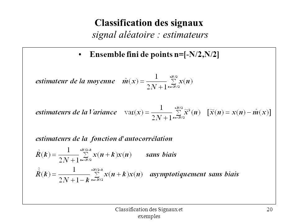 Classification des signaux signal aléatoire : estimateurs