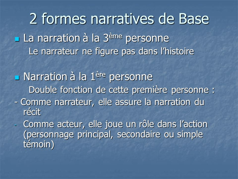 2 formes narratives de Base