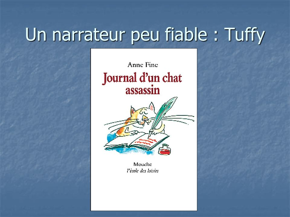 Un narrateur peu fiable : Tuffy