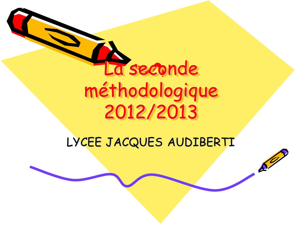 La seconde méthodologique 2012/2013