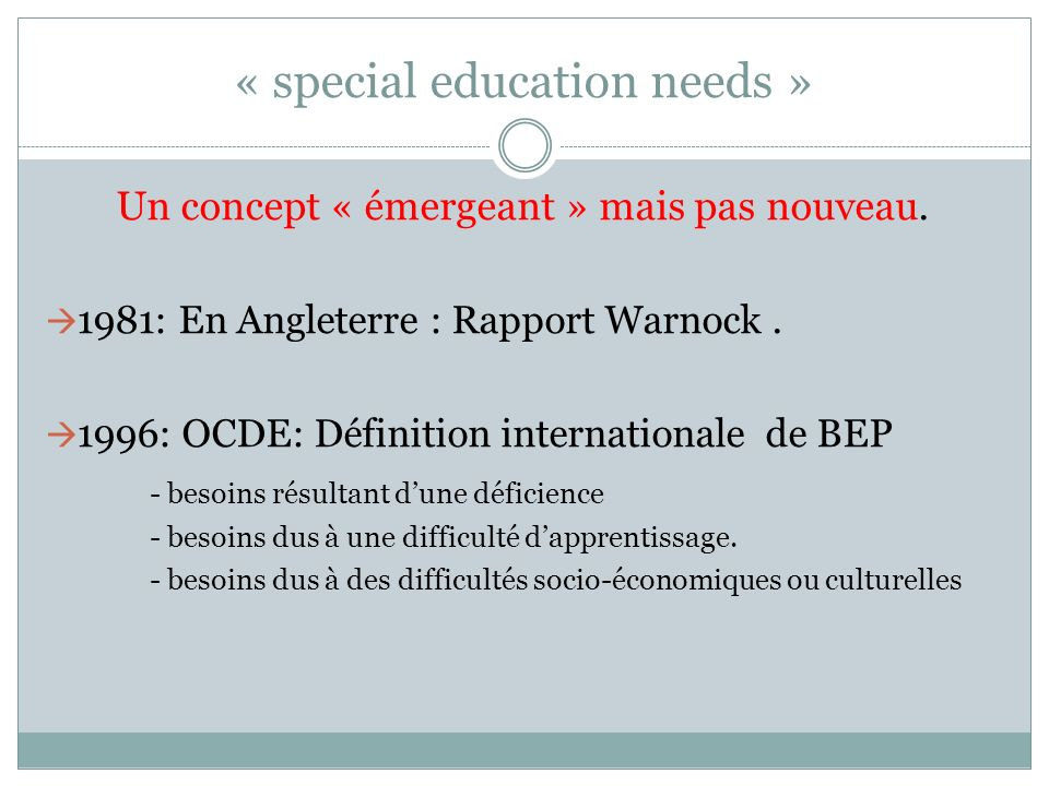 « special education needs »