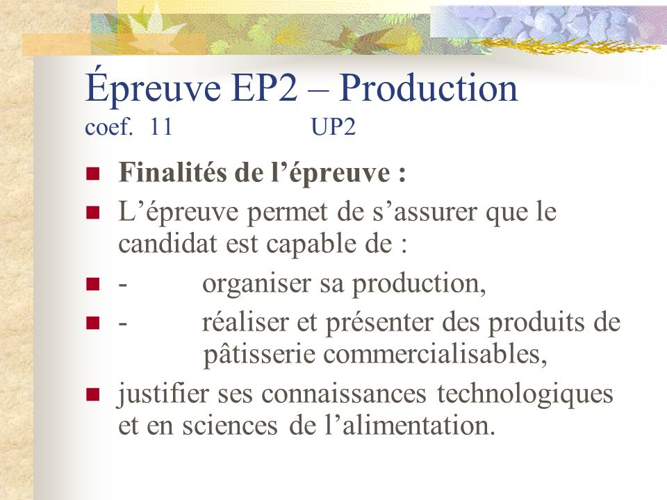 Épreuve EP2 – Production coef. 11 UP2