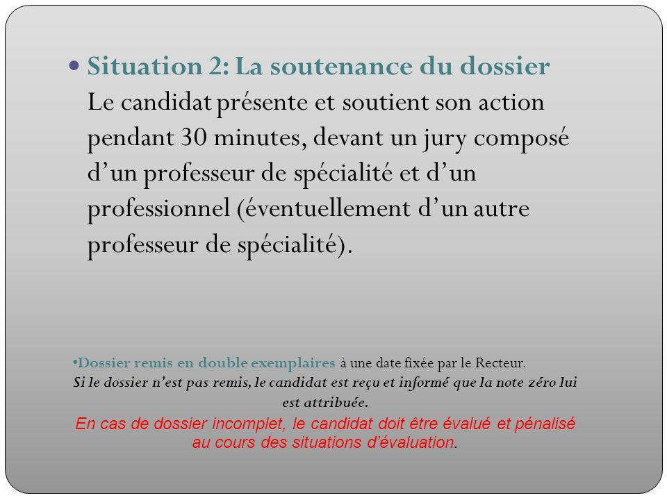 Situation 2: La soutenance du dossier