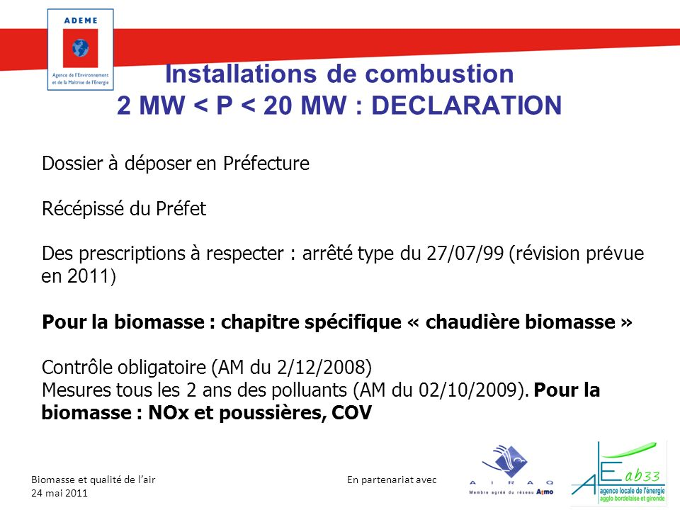 Installations de combustion 2 MW < P < 20 MW : DECLARATION