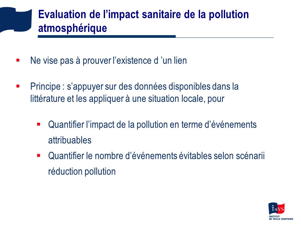 Evaluation de l'impact sanitaire de la pollution atmosphérique
