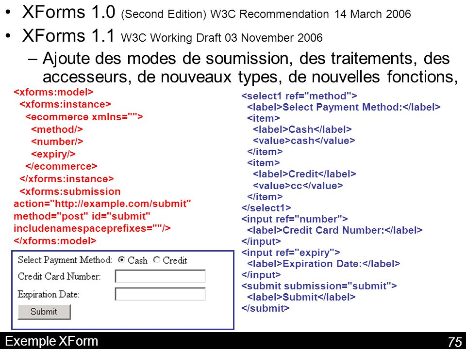 XForms 1.0 (Second Edition) W3C Recommendation 14 March 2006