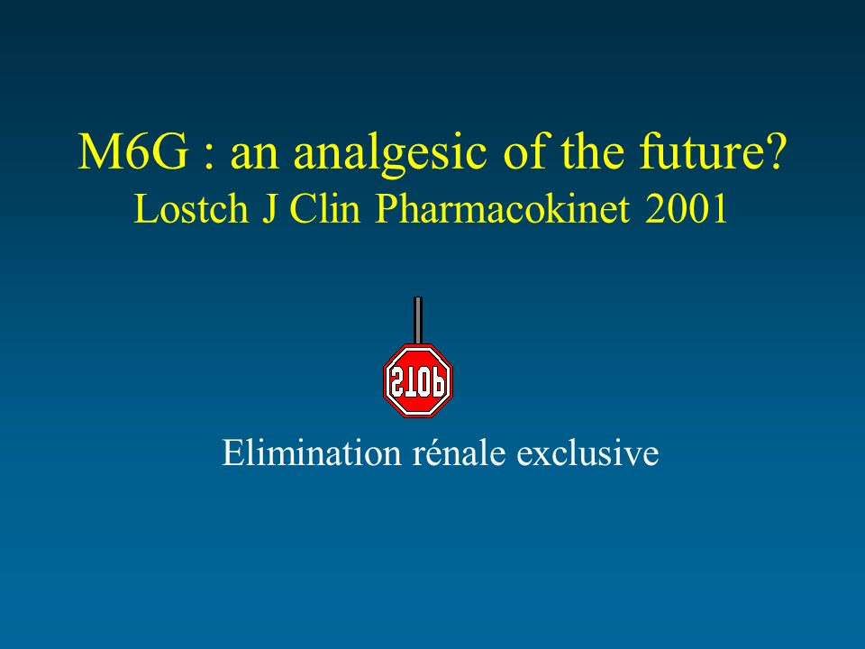 M6G : an analgesic of the future Lostch J Clin Pharmacokinet 2001