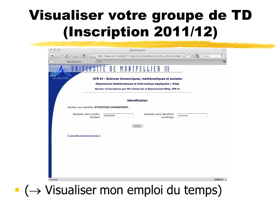 Visualiser votre groupe de TD (Inscription 2011/12)