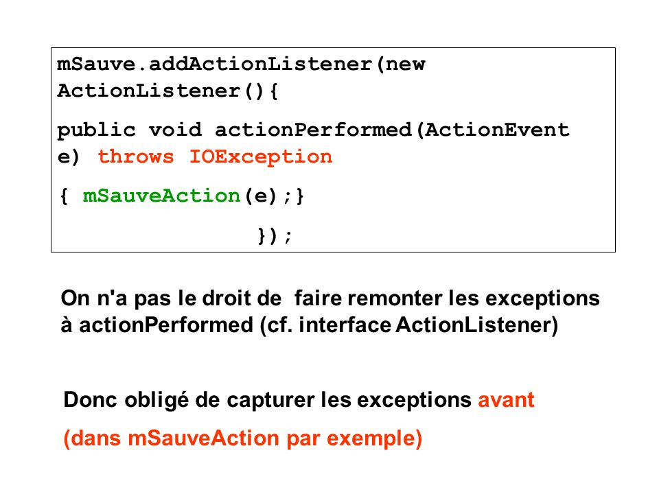 mSauve.addActionListener(new ActionListener(){