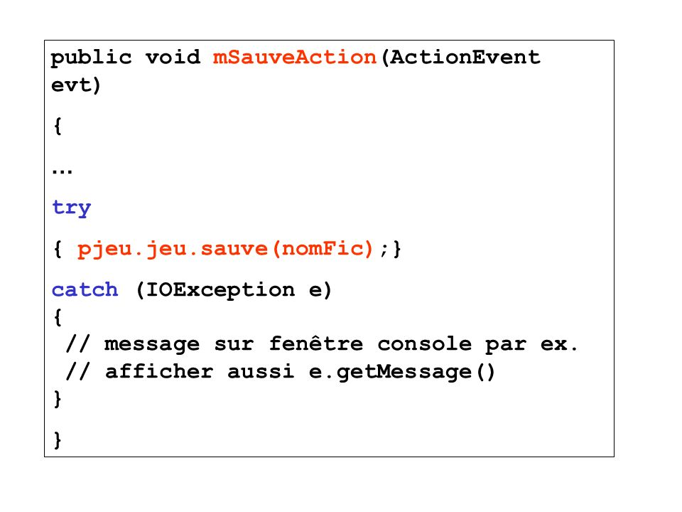 public void mSauveAction(ActionEvent evt)