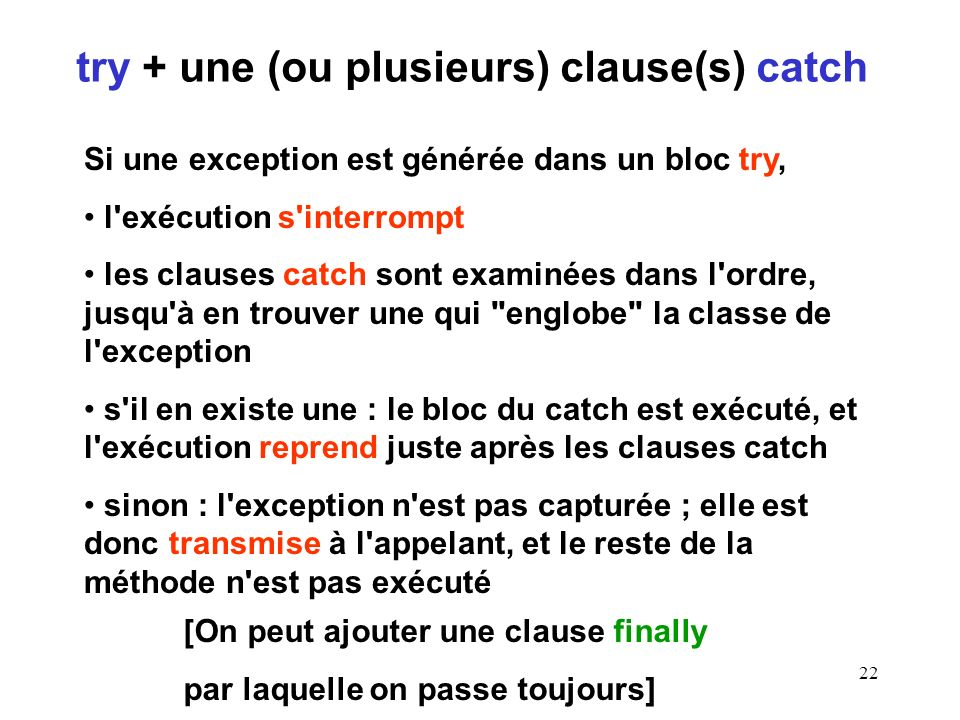 try + une (ou plusieurs) clause(s) catch