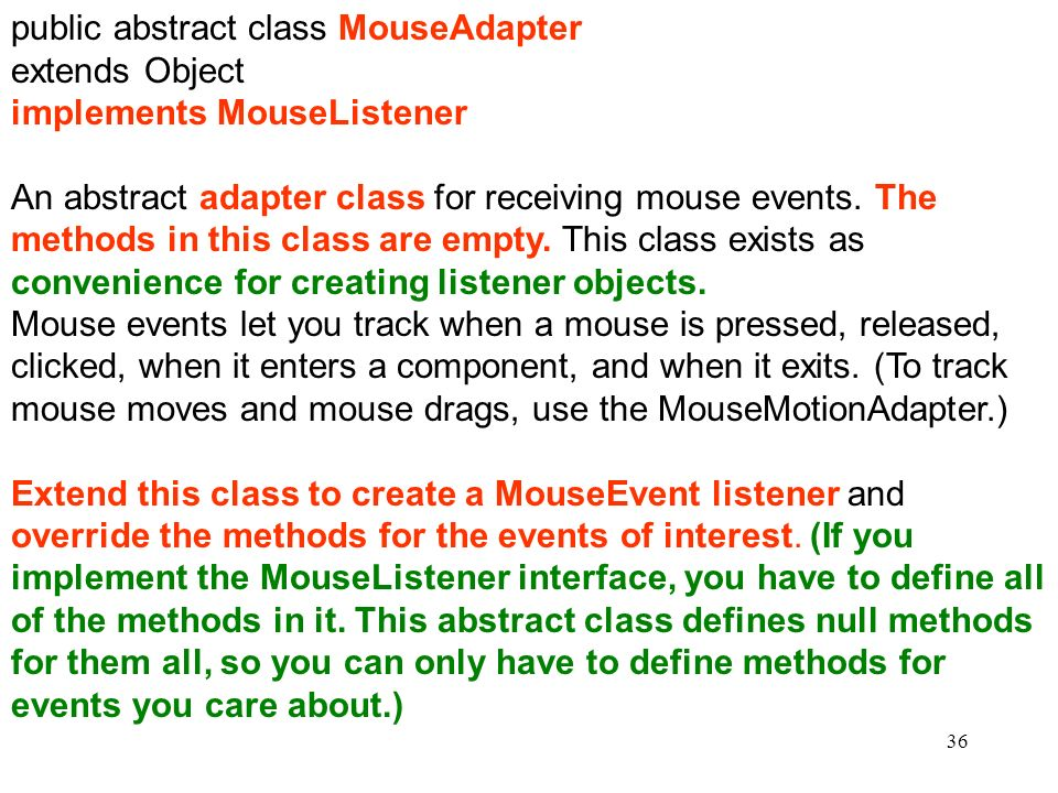 public abstract class MouseAdapter