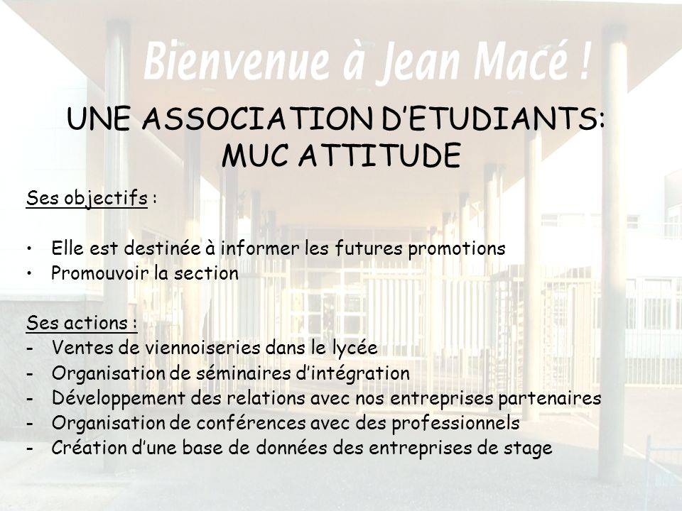 UNE ASSOCIATION D'ETUDIANTS: MUC ATTITUDE