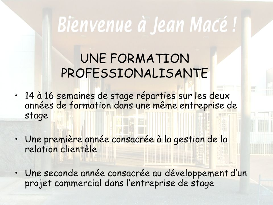UNE FORMATION PROFESSIONALISANTE