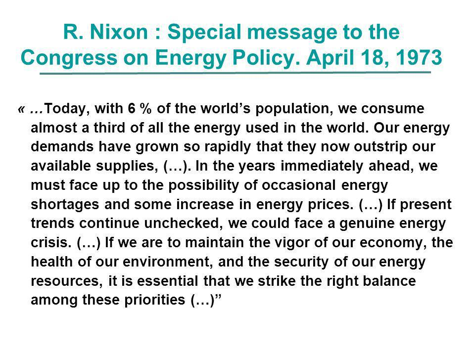 R. Nixon : Special message to the Congress on Energy Policy