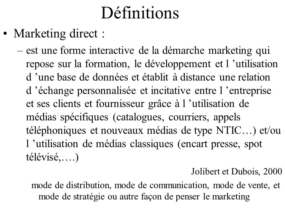Définitions Marketing direct :