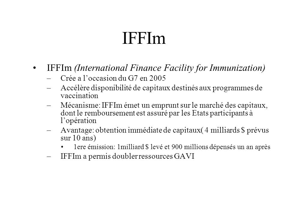 IFFIm IFFIm (International Finance Facility for Immunization)