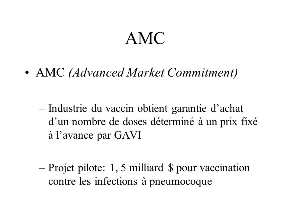 AMC AMC (Advanced Market Commitment)