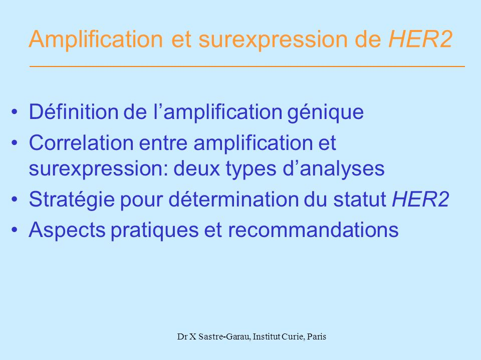 Amplification et surexpression de HER2