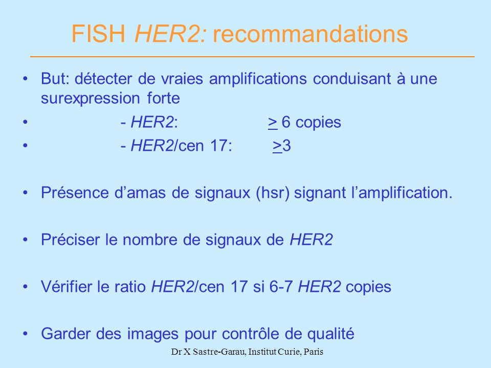 FISH HER2: recommandations
