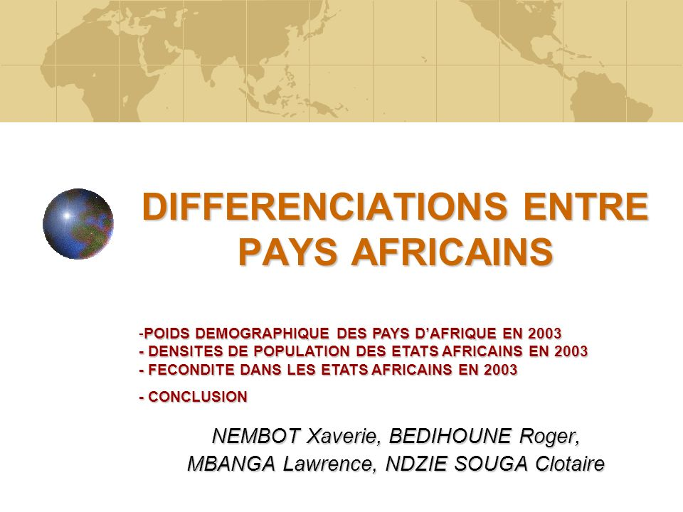 DIFFERENCIATIONS ENTRE PAYS AFRICAINS