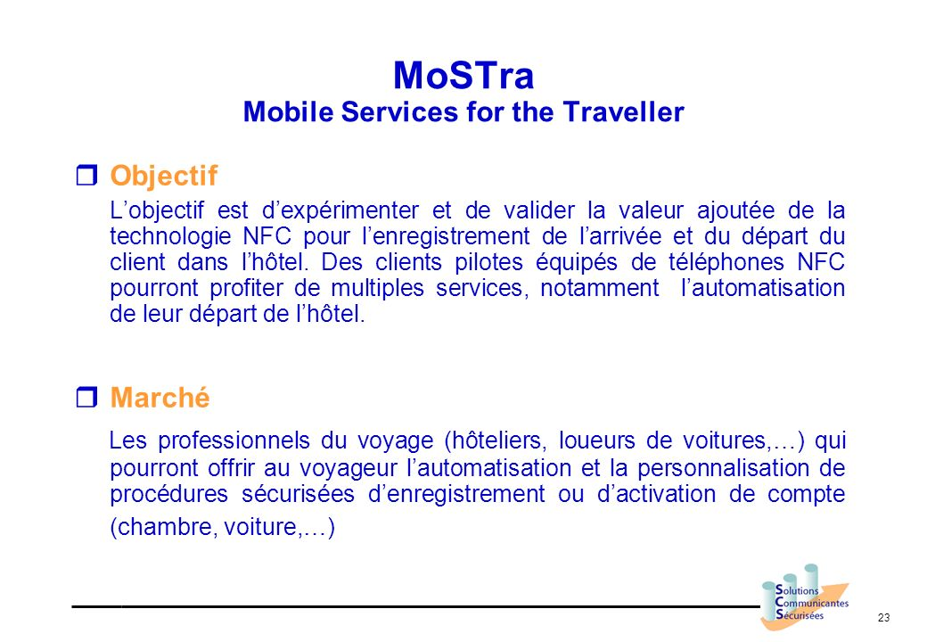 MoSTra Mobile Services for the Traveller