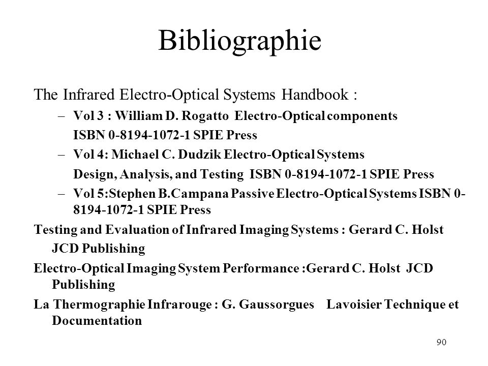 Bibliographie The Infrared Electro-Optical Systems Handbook :