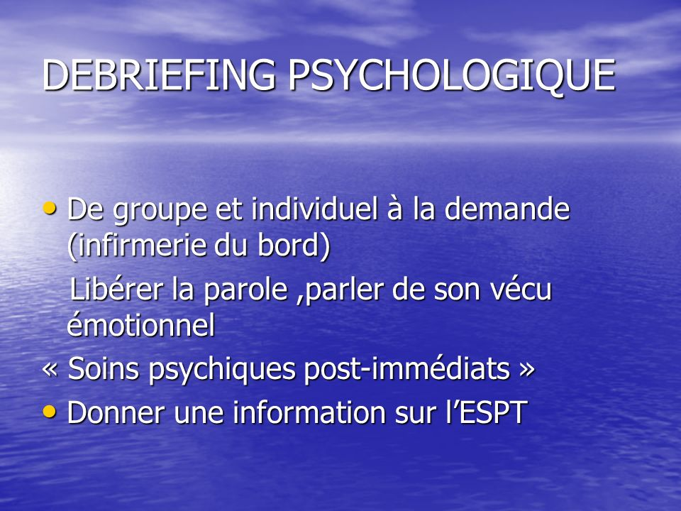 DEBRIEFING PSYCHOLOGIQUE