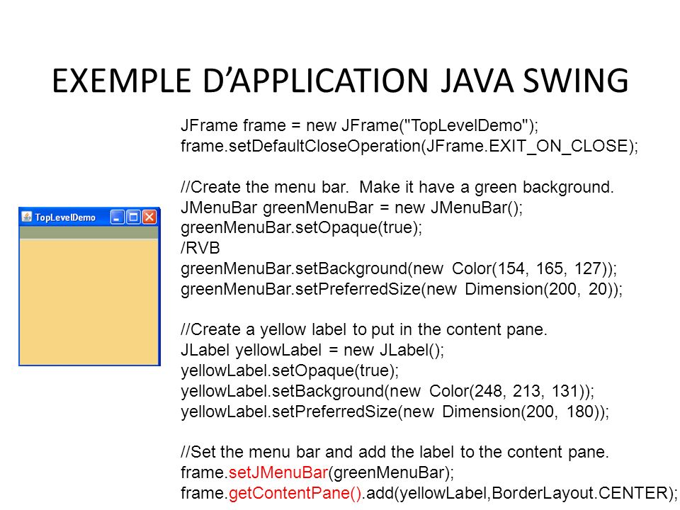 EXEMPLE D'APPLICATION JAVA SWING