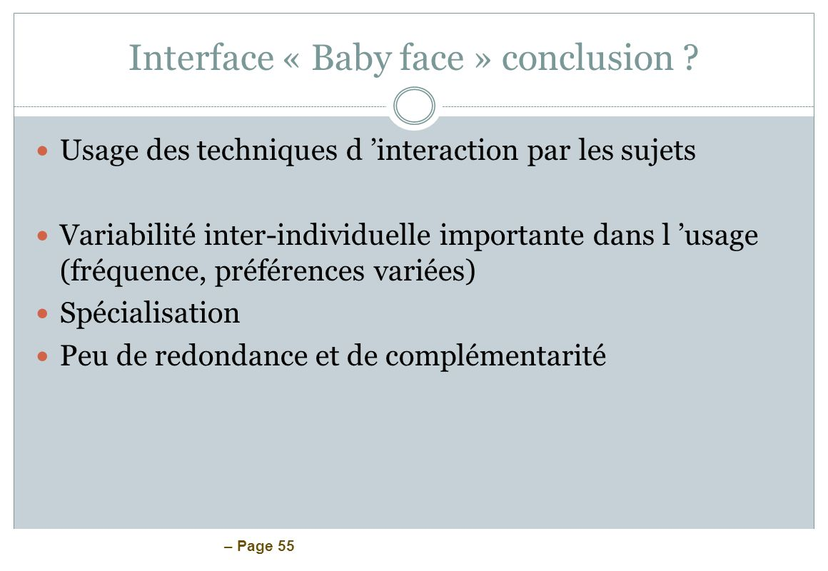 Interface « Baby face » conclusion