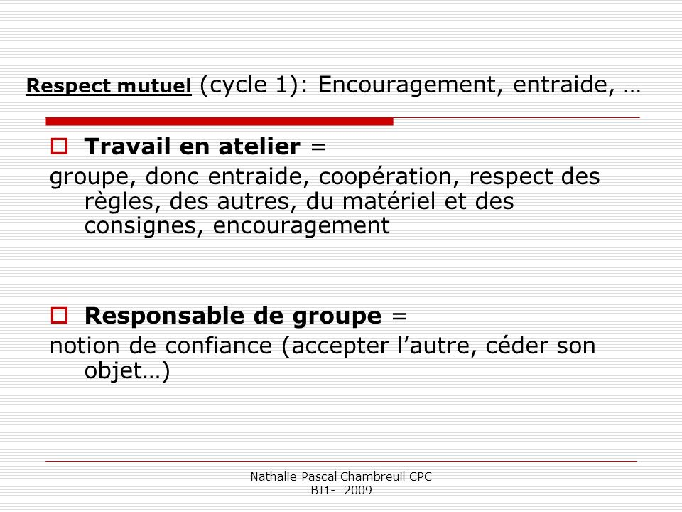 Respect mutuel (cycle 1): Encouragement, entraide, …