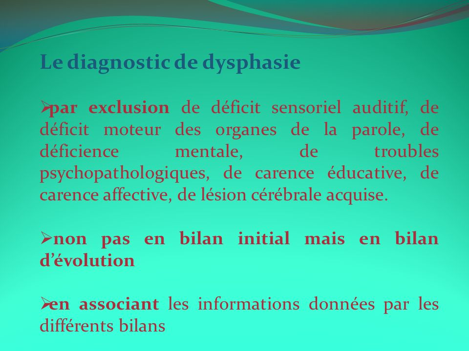 Le diagnostic de dysphasie