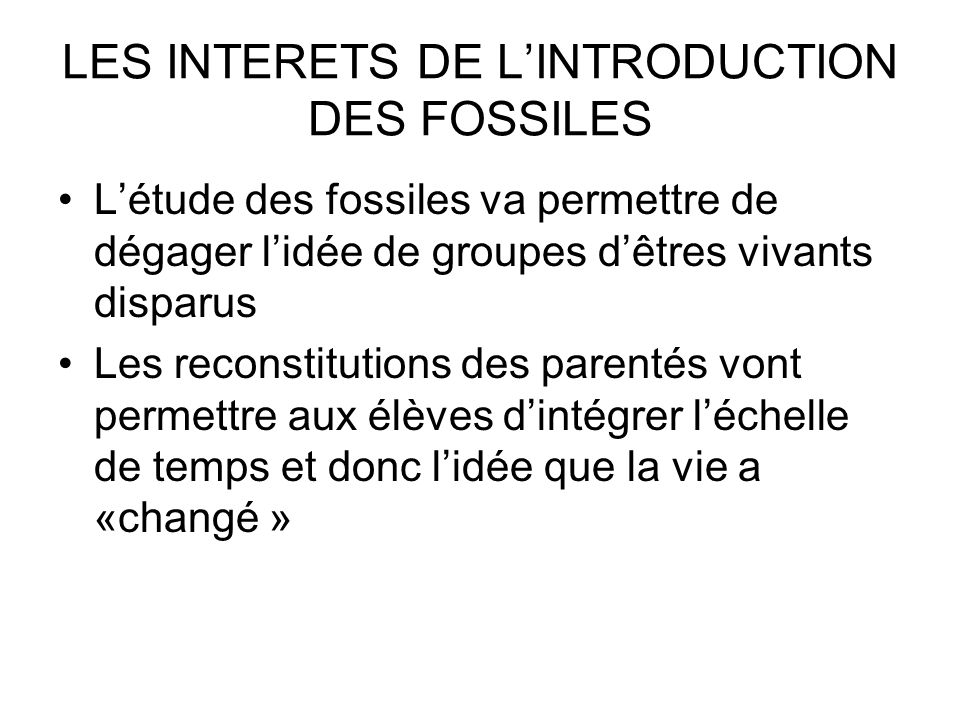 LES INTERETS DE L'INTRODUCTION DES FOSSILES