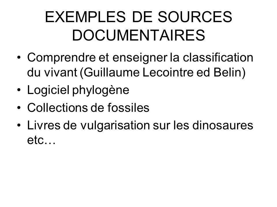 EXEMPLES DE SOURCES DOCUMENTAIRES