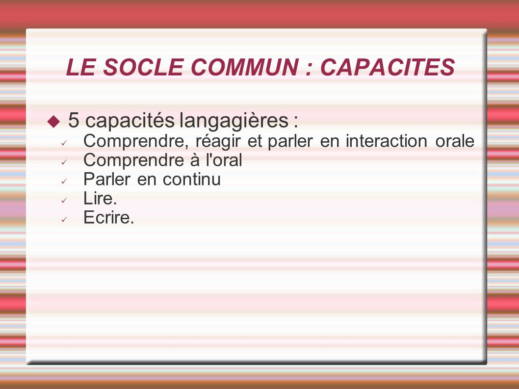 LE SOCLE COMMUN : CAPACITES