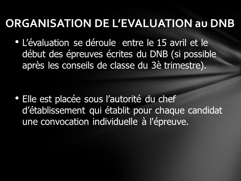 ORGANISATION DE L'EVALUATION au DNB