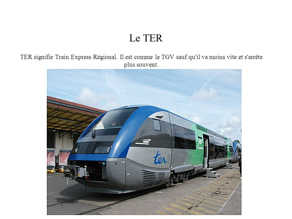 TER signifie Train Express Régional