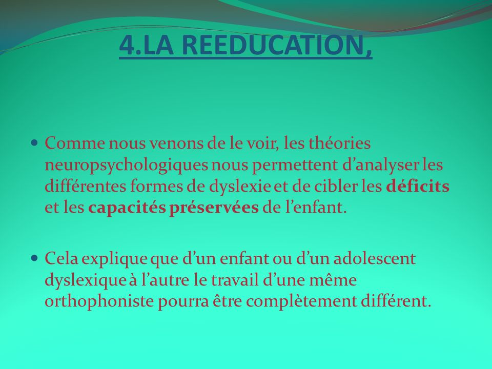 4.LA REEDUCATION,
