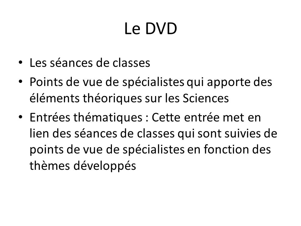 Le DVD Les séances de classes