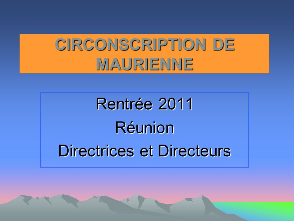 CIRCONSCRIPTION DE MAURIENNE