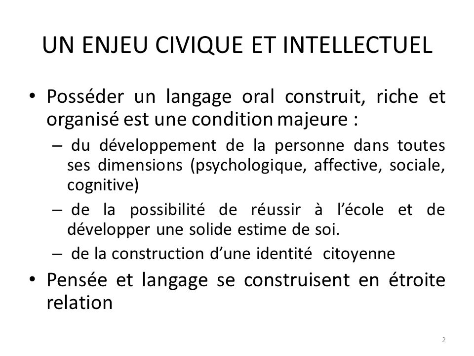 UN ENJEU CIVIQUE ET INTELLECTUEL